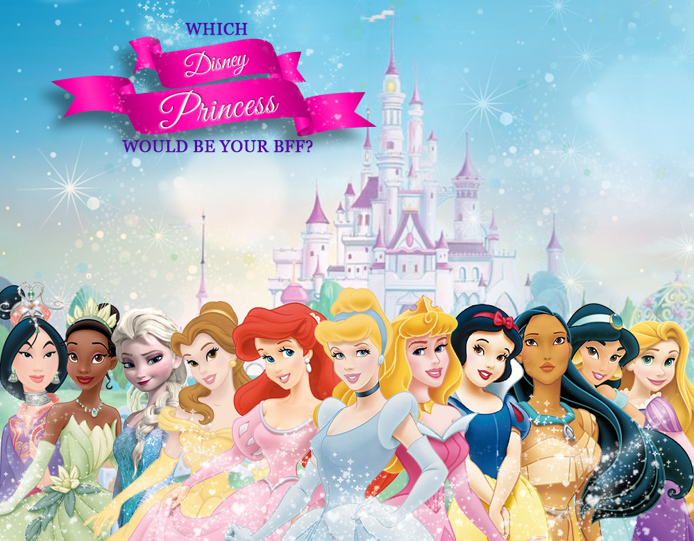 Which Disney Princess Would Be Your BFF? - Quiz - Zimbio