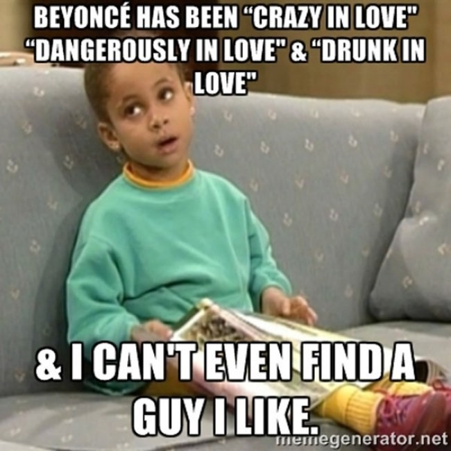40 Memes That Every Single Girl Will Understand - Dating Advice