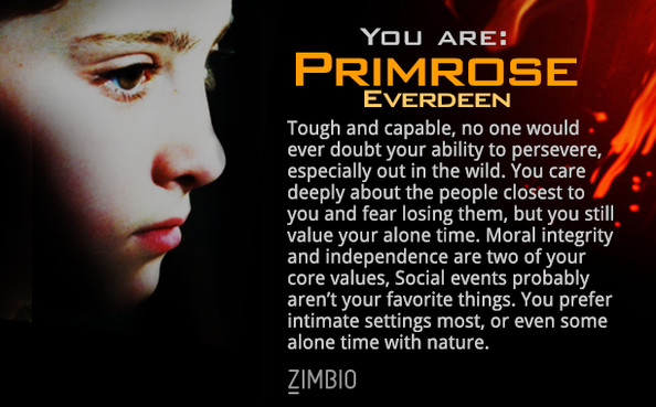 You are Primrose Everdeen!