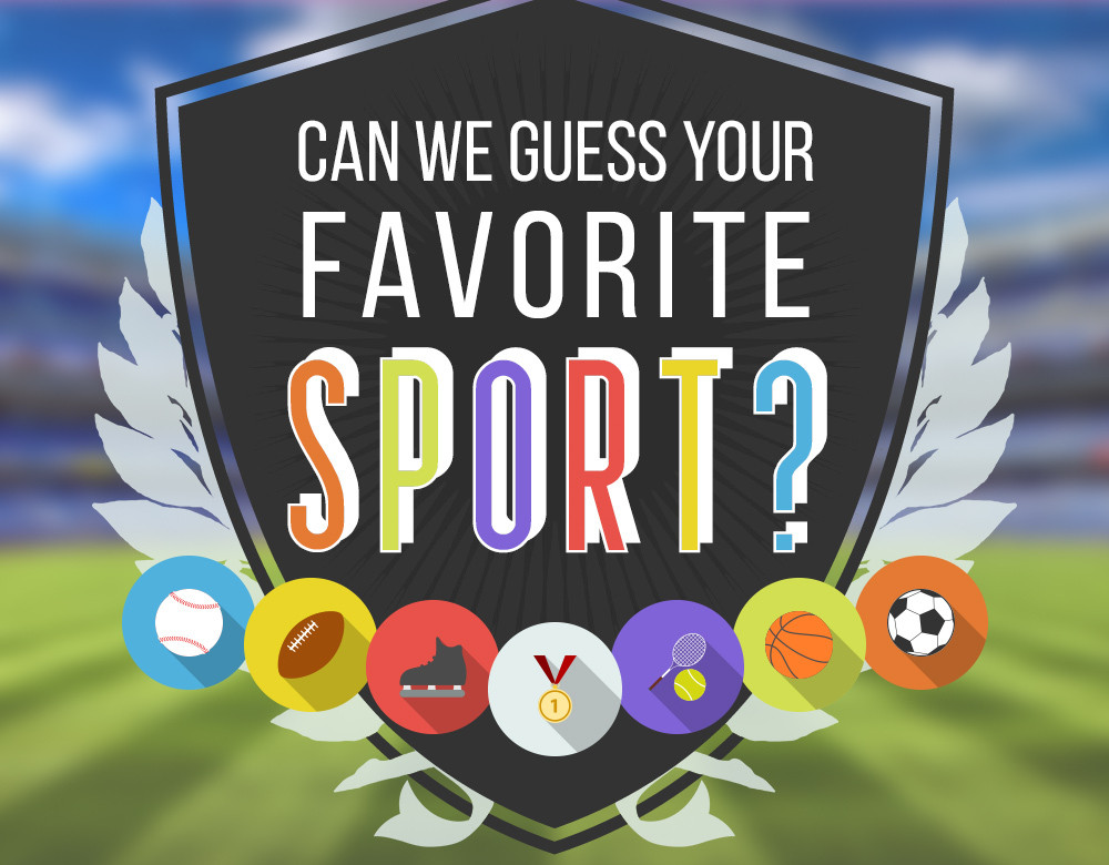 Nykter Bryt isär oas  Can We Guess Your Favorite Sport? - Quiz - Zimbio