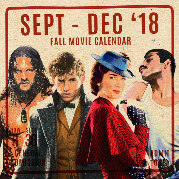 Every Major Movie Coming To Theaters In Fall 2018