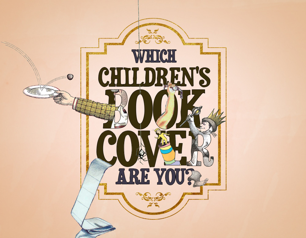 Children S Book Cover Quiz : Which children s book cover are you quiz zimbio