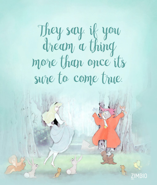 Dreams Come True These Inspirational Disney Quotes Will Instantly