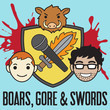 'Boars, Gore, and Swords'