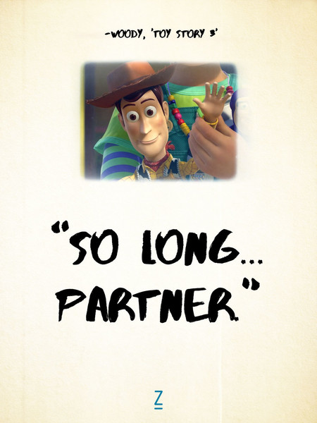 From 'Toy Story 3'   Pixar Movie Quotes That Will Make you Laugh